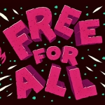 Assembly Presents Free For All