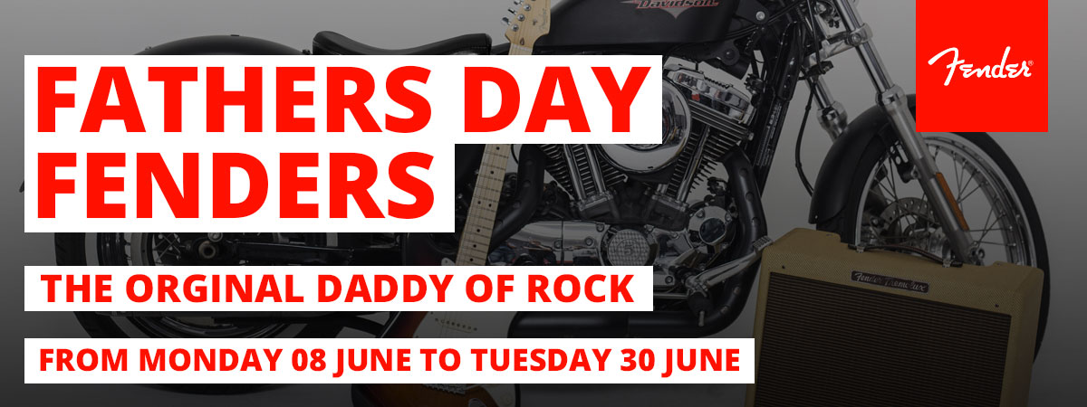 Celebrate Fathers Day with Fender