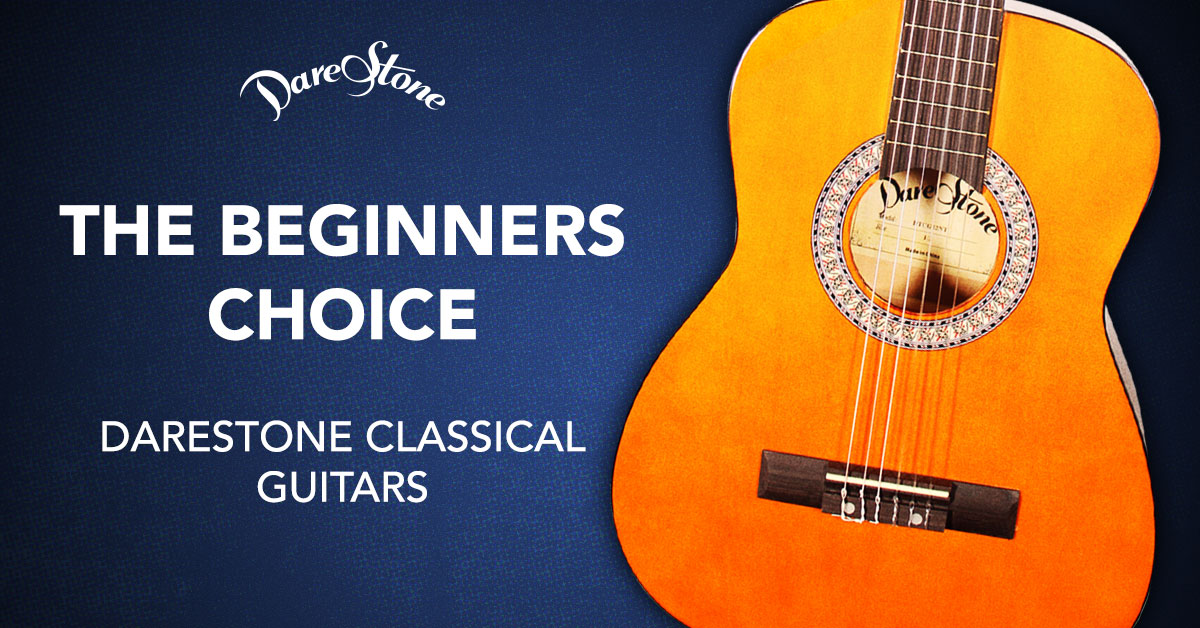 The Beginner's Choice – DareStone Classical Guitars